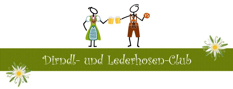 Dirndl- und Lederhosen- Club